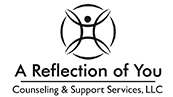 A Reflection of You Counseling & Support Services, LLC
